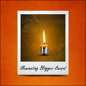Recipient of the Illuminating Blogger Award